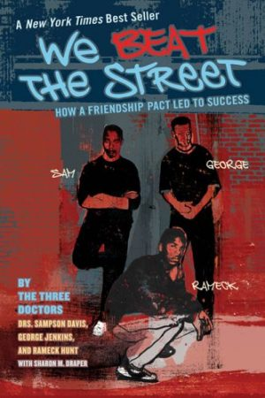 We Beat the Street: How a Friendship Pact Led to Success-0
